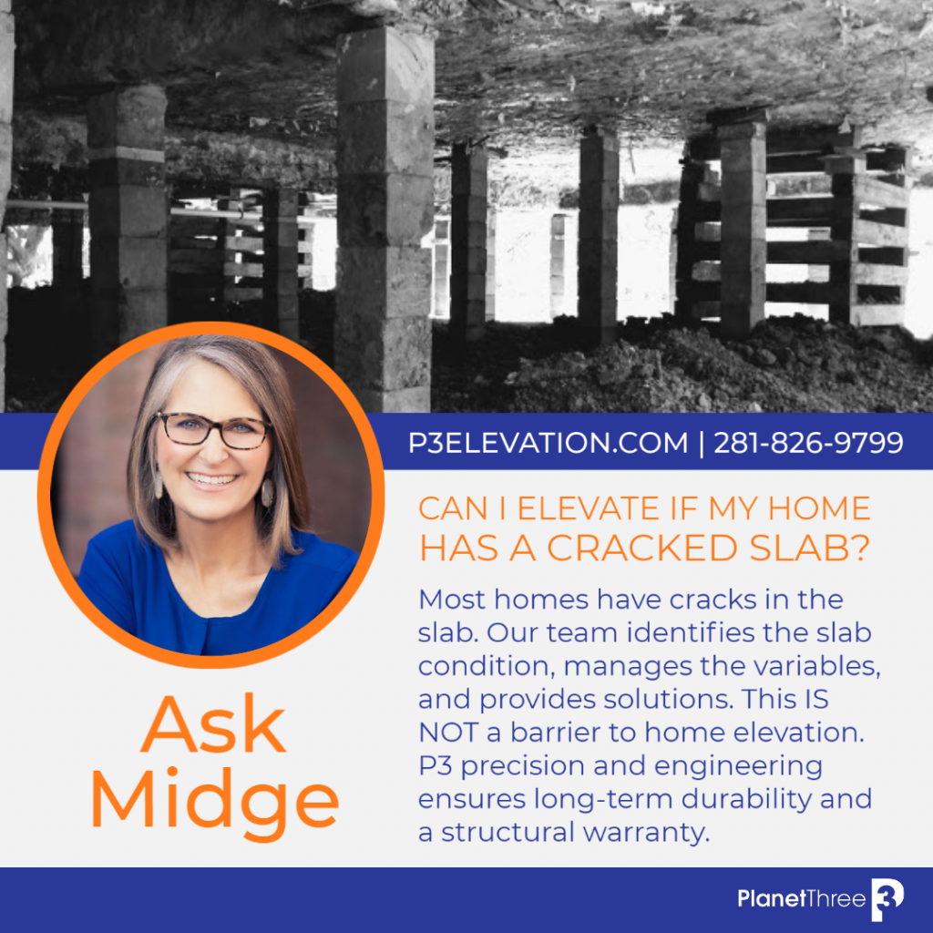 Ask Midge - Can I elevate a home with a cracked slab?