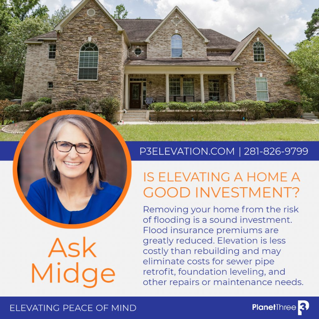 ASK MIDGE: Is home elevation a good investment?